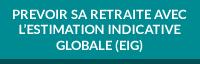 Prévoir sa retraite avec l'estimation indicative globale (EIG)