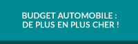 Budget automobile : de plus en plus cher !