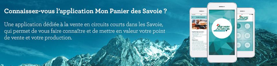 Connaissez-vous l'application Mon Panier des Savoie ?
