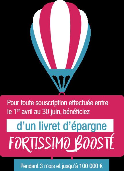 Du 1er avril au 29 juin, bénéficiez d'un livret d'épargne Fortissimo Booste à 2 % * pendant 3 mois et jusqu'à 100 000 €
