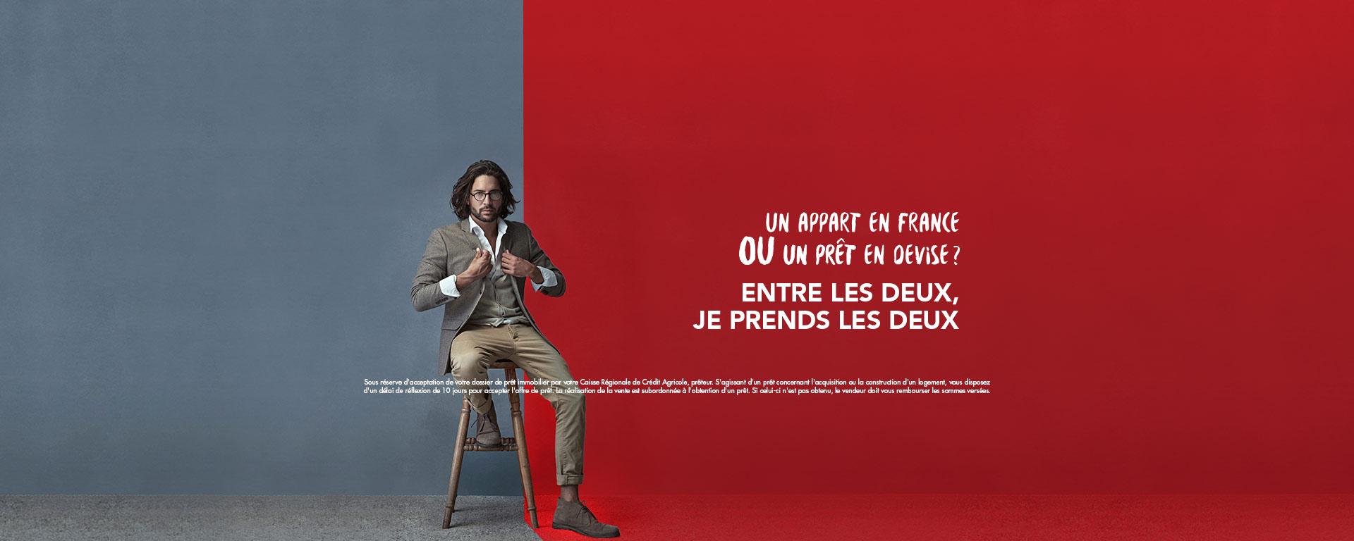 Un appart en France ou un prêt en devise ? Entre les deux, je prends les deux